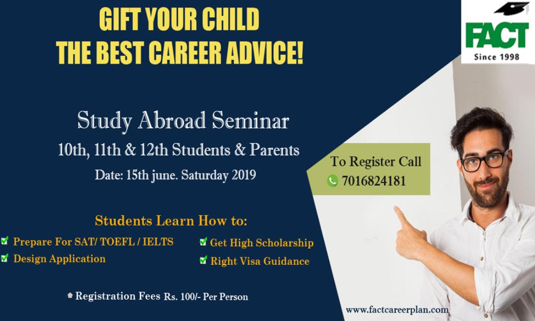 International Education Seminar for students looking for Higher Studies in abroad.