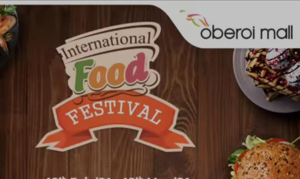 Get your Foodie-on with Oberoi Malls' Food Fest