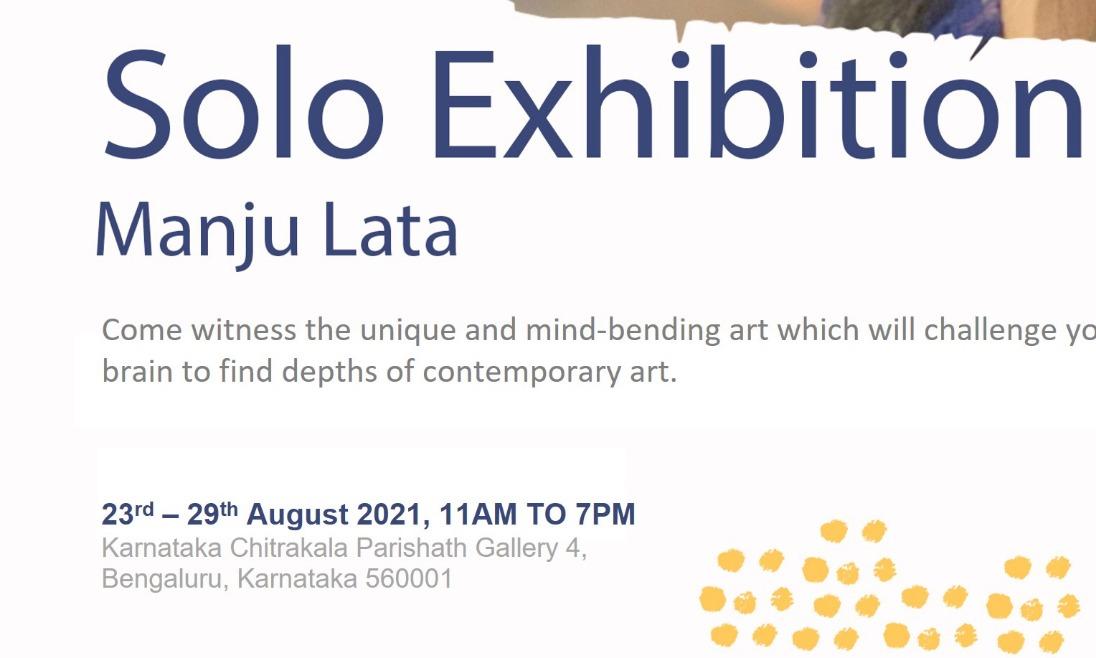 Solo Contemporary Art Exhibition by Artist Manju Lata