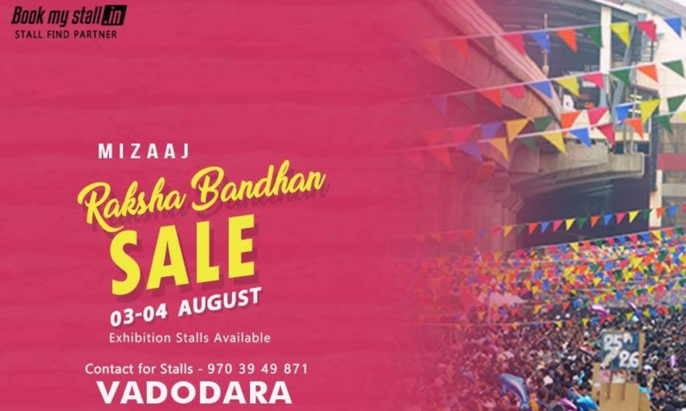 Mizaaj Raksha Bandhan Exhibition at Vadodara - BookMyStall