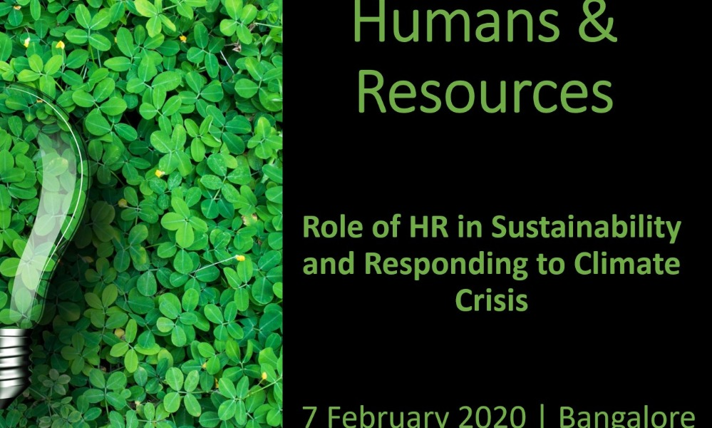 Humans & Resources – Role of HR in Sustainability and Responding to Climate Crisis