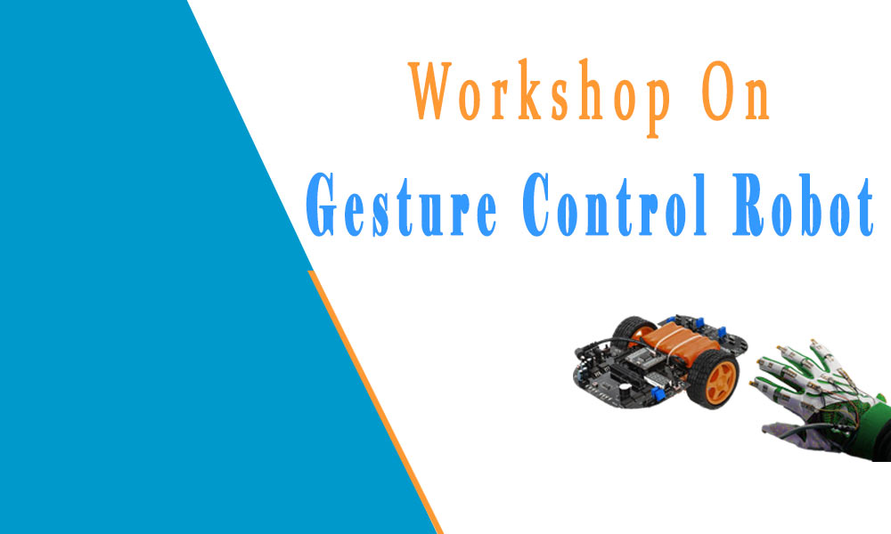 Workshop on Gesture Control Robot