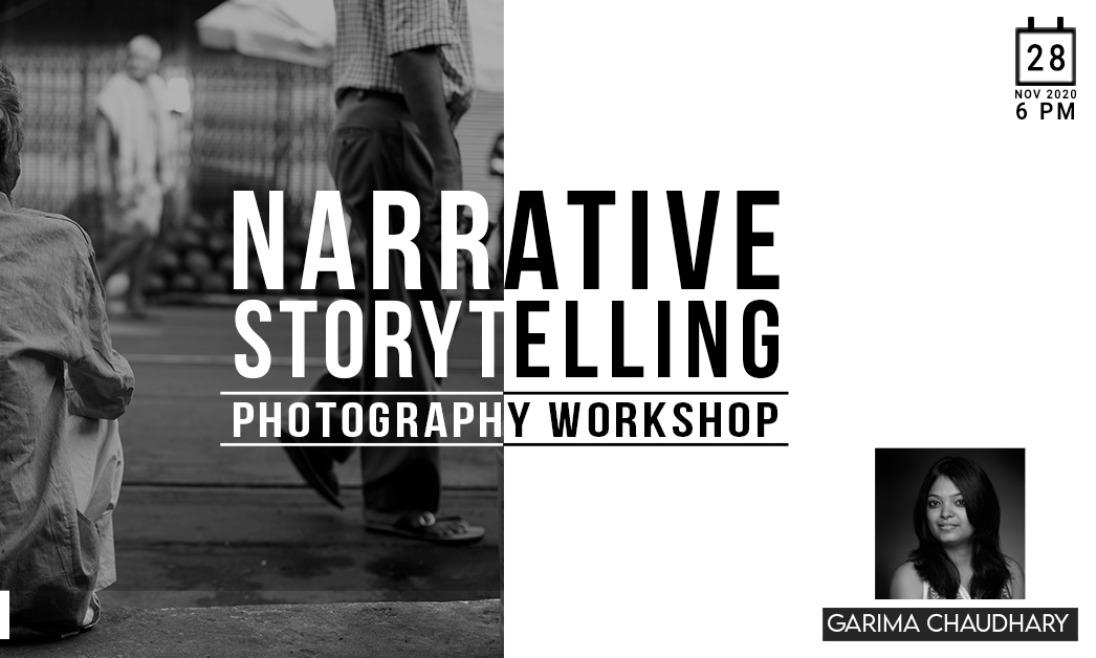 NARRATIVE AND STORYTELLING - PHOTOGRAPHY WORKSHOP