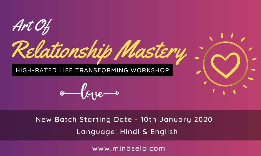 Art of Relationship Mastery | High-rated Life Transforming Workshop