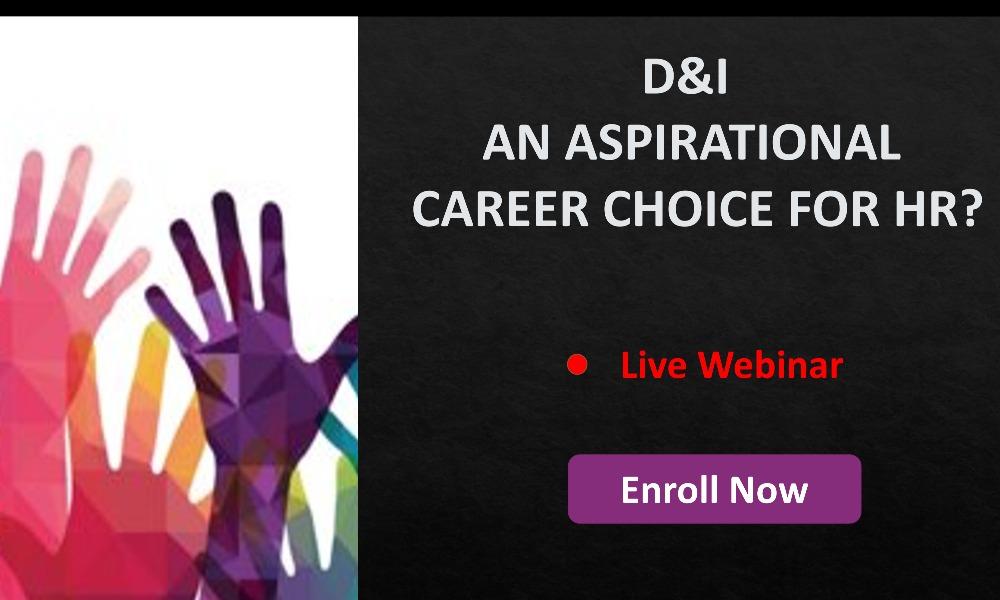 [Webinar] D&I – An aspirational career choice for HR?