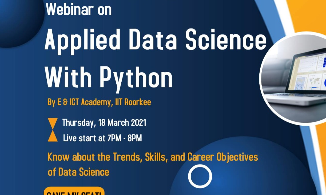 Webinar on Applied Data Science with Python By E&ICT Academy, IIT Roorkee