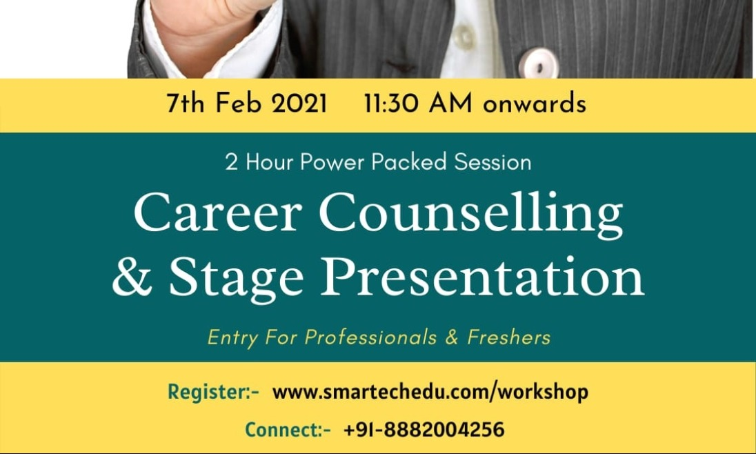*Career Counselling & Stage Presentation*