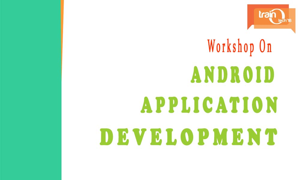 Android Application Development Workshop IWAAD'18