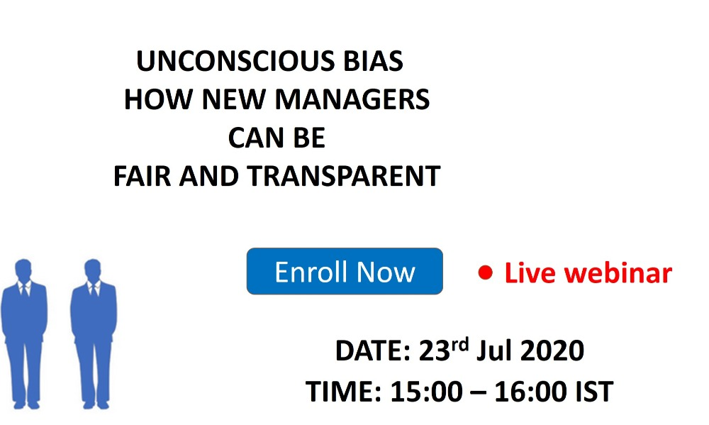 Unconscious?Bias?- How New Managers can be Fair and Transparent