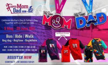 Super Mom Dad Run Ride Walk 2021