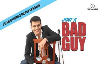 Just A Bad Guy - Anshu Mor