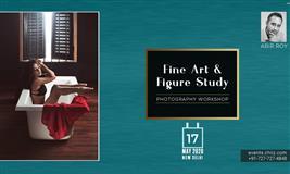 ABIR ROY : FINE ART PHOTOGRAPHY WORKSHOP Delhi