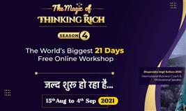 The Magic of Thinking Rich Season-4 (Hindi) (The World's Biggest 21 Days FREE ONLINE Workshop)