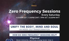 Zero Frequency Session - Align the Body, Mind and Soul