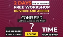 Free Voice and accent workshop