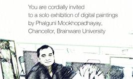 A Solo Exhibition of Digital Paintings by Phalguni Mookhopadhayay , Chancellor Brainware University