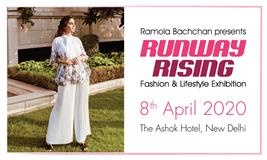 Runway Rising 8th April 2020 - Fashion & Lifestyle Exhibition by Ramola Bachchan