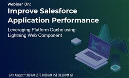 Improve Salesforce Application Performance - Leveraging Platform Cache using Lightning Web Component