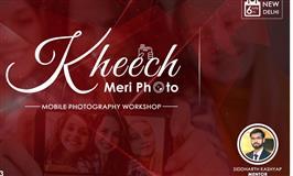 Kheech Meri Photo - Mobile Photography Workshop