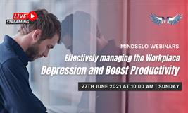 Effective Ways to Manage the Workplace Depression and Boost Productivity | Mindselo Webinars