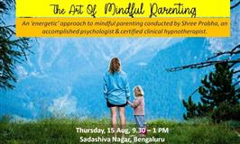 The Art of Mindful Parenting