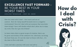 How Do I Deal with Crisis? Be Your Best In Your Worst Times