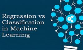 Regression vs Classification in Machine Learning
