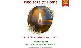 MEDITATE AT HOME,EVREY SUNDAY VIA ZOOM(ONLINE)