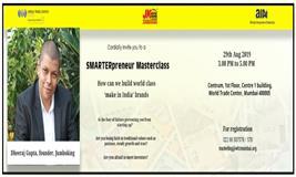 SMARTERpreneur masterclass by Dheeraj Gupta, Founder of Jumboking at World Trade Center, Mumbai