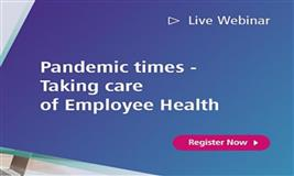 Pandemic times - Taking care of Employee Health