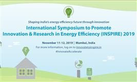 International Symposium to Promote Innovation & Research in Energy Efficiency (INSPIRE) 2019
