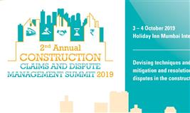 2nd Annual Construction Claims & Dispute Management Summit 2019