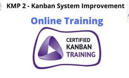 KMP 2 - Kanban System Improvement Online Class