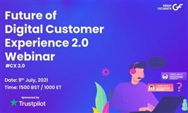 Future of Digital Customer Experience 2.0 webinar #CX2021