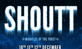 SHOUTT 2019 - MIRACLES OF THE FROST