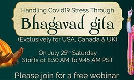 "Swami Sukhabodhananda's FREE WEBINAR on ""Handling Covid19 Stress Through Bhagavad Gita"""