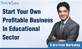 Free Workshop On  Business Opportunity In Educational Sector