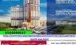 Supertech North Eye  Sector 74 , Book Now and Get international Trip, 9560090027