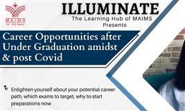 CAREER OPPORTUNITIES AFTER UNDER GRADUATION AMIDST AND POST COVID