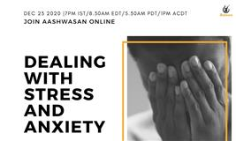 Dealing with Stress and Anxiety
