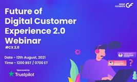 Future of Digital Customer Experience 2.0 webinar #CX2.0