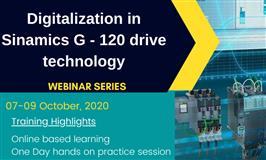Digitalization in Sinamics G - 120 drive technology webinar series 07 - 09 October 2020