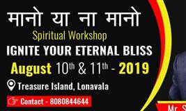 Mano Ya Na Mano Spiritual Event in Lonavala By Shashikant Khamkar