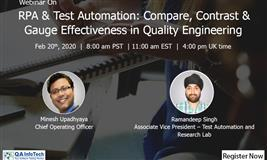 Webinar: RPA & Test Automation: Compare, Contrast & Gauge Effectiveness in Quality Engineering