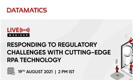 Responding to Regulatory Challenges with cutting-edge RPA technology