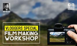 Film-Making Workshop For Vloggers