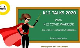 K12 Talks 2020 with K12 Pandemic Warriors