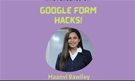 Masterclass on - Google form hacks