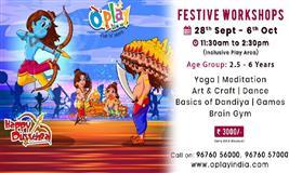 Dussehra Festive Workshop at O'Play Fun 'n' Learn