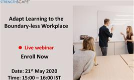 [Free Webinar] Adapt Learning to the Boundary-less Workplace